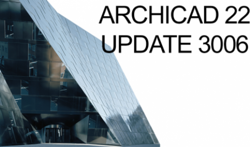 UPDATES-ARCHICAD 22 INT Update 3006 available